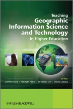 David Unwin,   Nicholas Tate,   Kenneth E. Foote,   David DiBiase Teaching Geographic Information Science and Technology in Higher Education