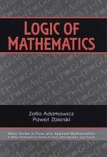 Zofia Adamowicz,   Pawel Zbierski Logic of Mathematics