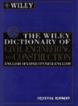 Felicitas Kennedy The Wiley Dictionary of Civil Engineering and Construction