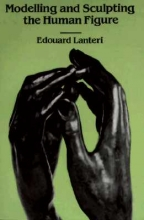 Lanteri, Edouard Modelling and Sculpting the Human Figure