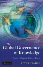 Drahos, Peter The Global Governance of Knowledge