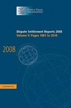 World Trade Organization Dispute Settlement Reports 2008