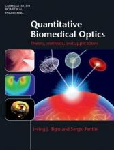 Bigio, Irving J.,   Fantini, Sergio Quantitative Biomedical Optics