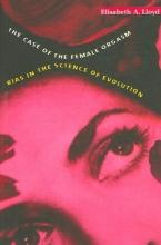 Elisabeth A. Lloyd The Case of the Female Orgasm
