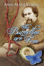 Vukelic, Anne-Marie Butterflies are Free