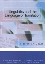 Malmkjaer, Kirsten Linguistics and the Language of Translation