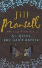Jill Mansell, An Offer You Can`t Refuse