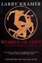 Kramer, Larry Women in Love and Other Dramatic Writings