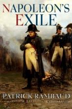 Rambaud, Patrick Napoleon`s Exile