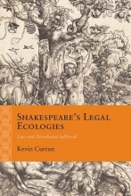 Curran, Kevin Shakespeare`s Legal Ecologies