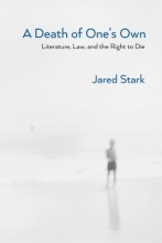 Stark, Jared A Death of One`s Own