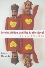 Elsadda, Hoda Gender Nation, and the Arabic Novel