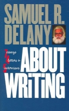 Delany, Samuel R. About Writing