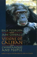 Dale Peterson,   Jane Goodall Visions of Caliban