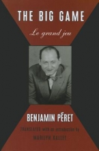 Peret, Benjamin The Big Game