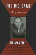 Peret, Benjamin The Big Game