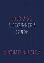 Kinsley, Michael Old Age