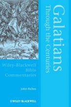 Riches, John Galatians Through the Centuries