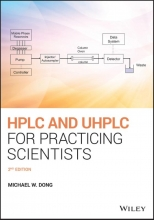 Michael W. Dong HPLC and UHPLC for Practicing Scientists