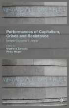 Performances of Capitalism, Crises and Resistance