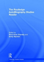 The Routledge Auto/Biography Studies Reader