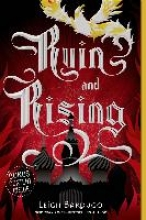 Bardugo, Leigh Ruin and Rising