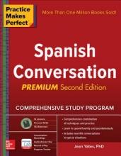 Jean Yates Practice Makes Perfect: Spanish Conversation, Premium Second Edition