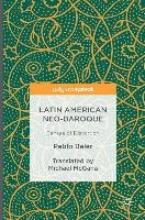 Baler, Pablo Latin American Neo-Baroque