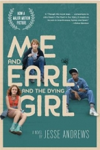 Andrews, Jesse Me and Earl and the Dying Girl (Movie Tie-In Edition)