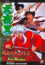 Takahashi, Rumiko InuYasha Ani-Manga, Volume 22