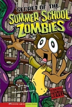 Nickel, Scott Secret of the Summer School Zombies