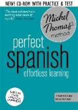 Michel Thomas Perfect Spanish Intermediate Course: Learn Spanish with the Michel Thomas Method