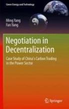 Yang, Ming Negotiation in Decentralization