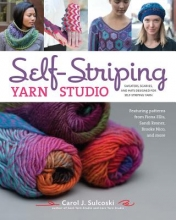 Sulcoski, Carol J. Self-Striping Yarn Studio