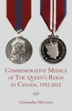 McCreery, Christopher Commemorative Medals of the Queen`s Reign in Canada, 1952-2012