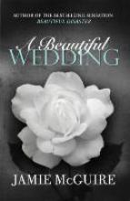 McGuire, Jamie Beautiful Wedding