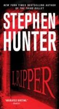 Hunter, Stephen I, Ripper
