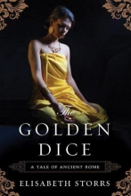 Storrs, Elisabeth The Golden Dice