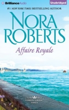 Roberts, Nora Affaire Royale
