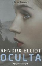 Elliot, Kendra Oculta
