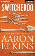 Elkins, Aaron Switcheroo