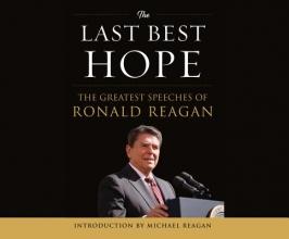 Reagan, Ronald Wilson The Last Best Hope