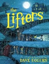 Dave Eggers The Lifters