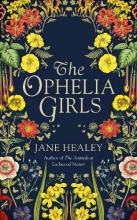 Jane Healey, The Ophelia Girls