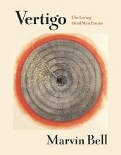 Bell, Marvin Vertigo