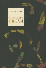 Orelli, Giovanni Walaschek`s Dream