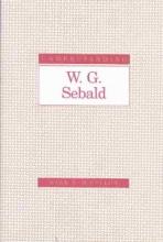 McCulloh, Mark Richard Understanding W. G. Sebald