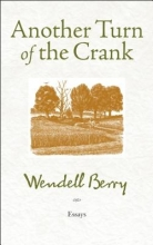 Berry, Wendell Another Turn of the Crank