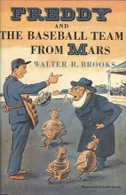Brooks, Walter R. Freddy and the Baseball Team from Mars