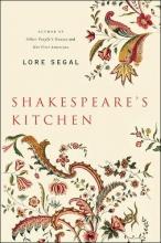 Segal, Lore Shakespeare`s Kitchen